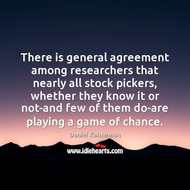 There is general agreement among researchers that nearly all stock pickers, whether Image