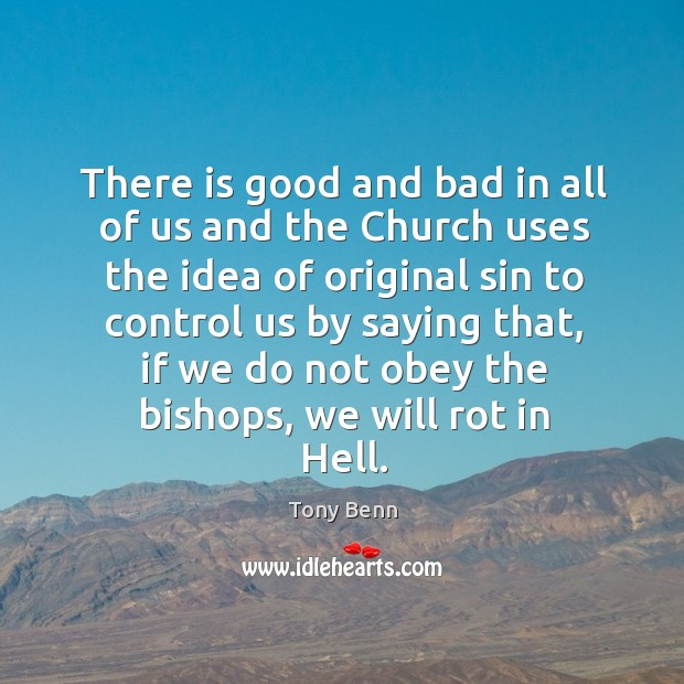Image, There is good and bad in all of us and the Church
