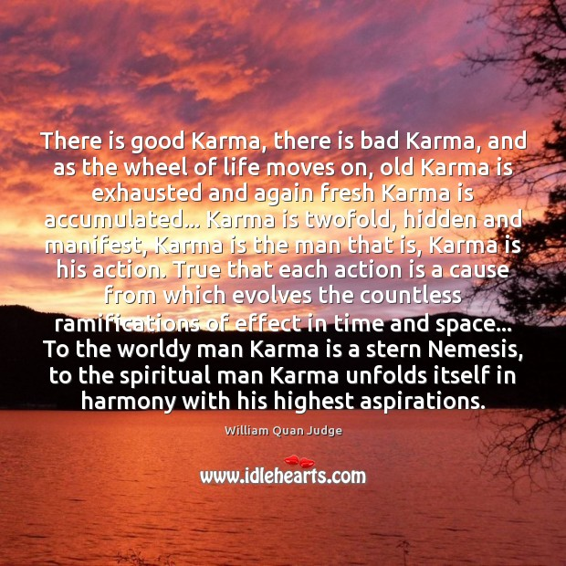 Image, There is good Karma, there is bad Karma, and as the wheel