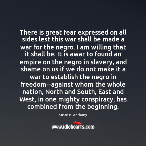 Image, There is great fear expressed on all sides lest this war shall