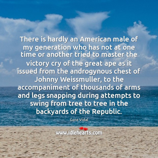 There is hardly an American male of my generation who has not Image