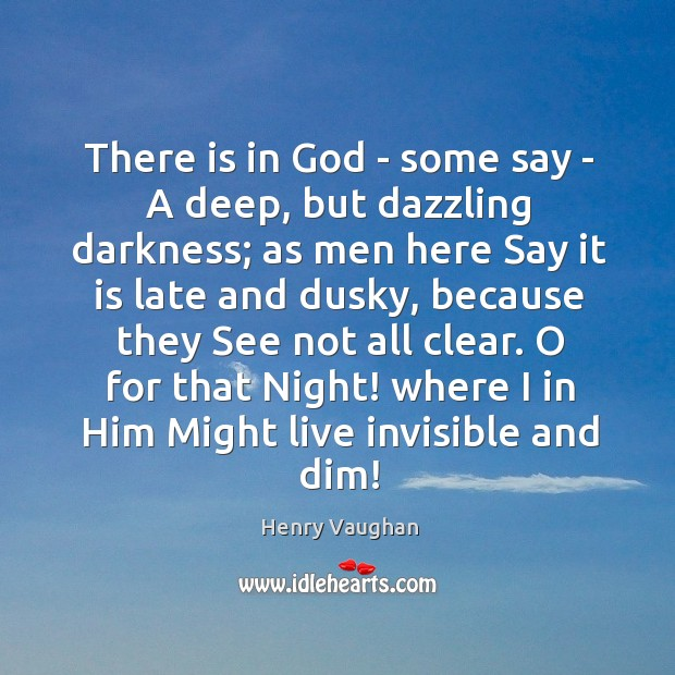 There is in God – some say – A deep, but dazzling Image