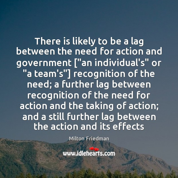 Image, There is likely to be a lag between the need for action