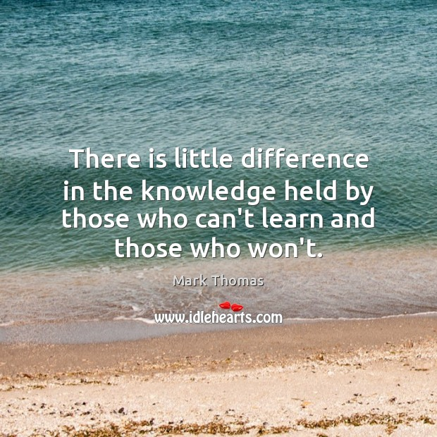 There is little difference in the knowledge held by those who can't Image