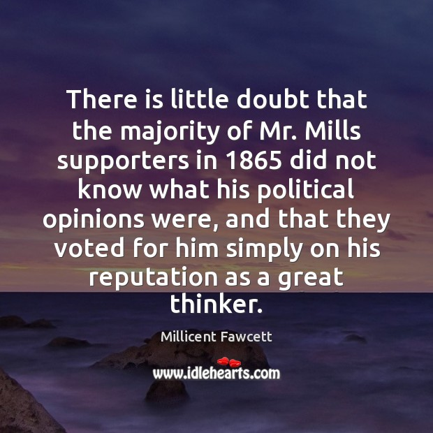 There is little doubt that the majority of Mr. Mills supporters in 1865 Image