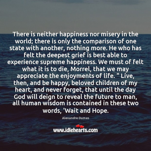 There is neither happiness nor misery in the world; there is only Comparison Quotes Image