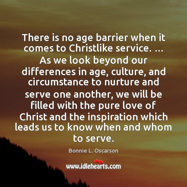 Image, There is no age barrier when it comes to Christlike service. … As