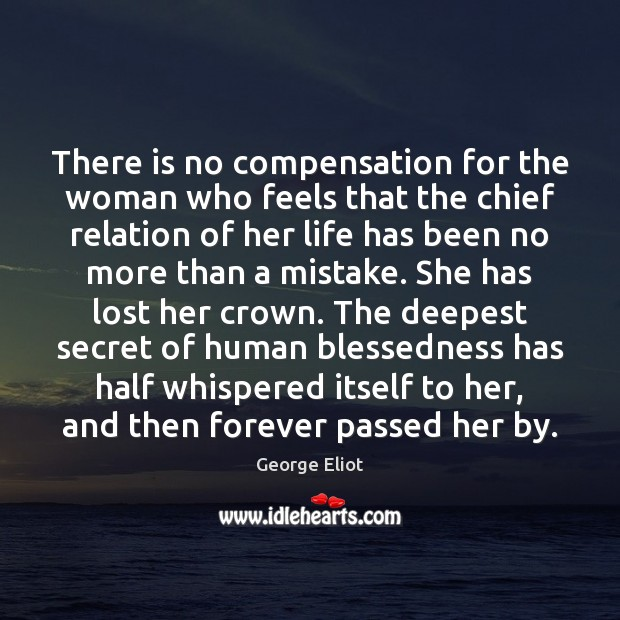 Image, There is no compensation for the woman who feels that the chief