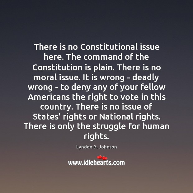There is no Constitutional issue here. The command of the Constitution is Image