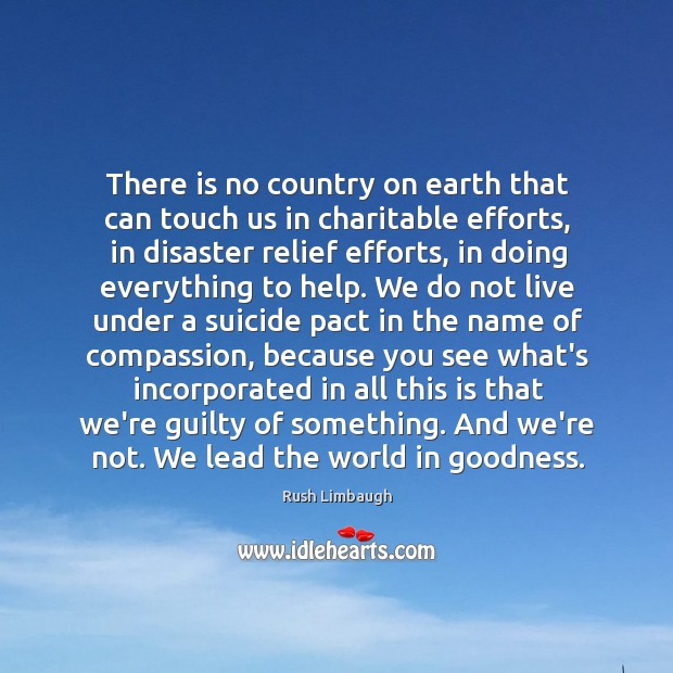 There is no country on earth that can touch us in charitable Image