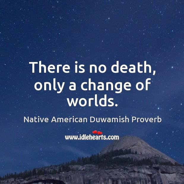 Native American Duwamish Proverbs