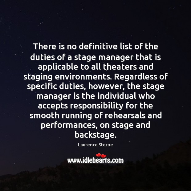 There is no definitive list of the duties of a stage manager Image