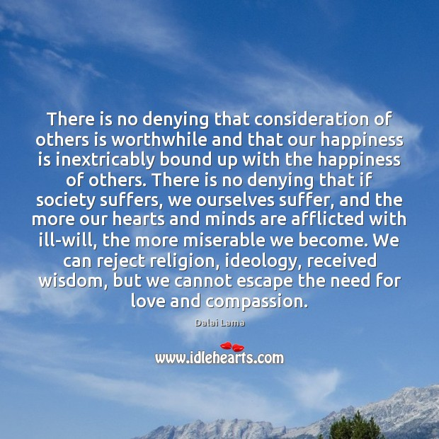 There is no denying that consideration of others is worthwhile and that Image