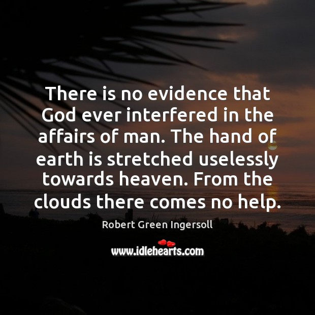There is no evidence that God ever interfered in the affairs of Image
