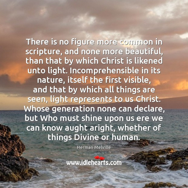 There is no figure more common in scripture, and none more beautiful, Image