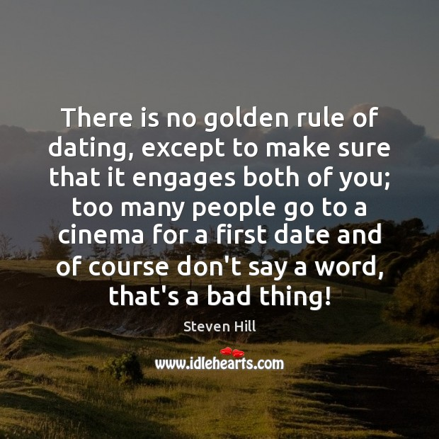 There is no golden rule of dating, except to make sure that Image