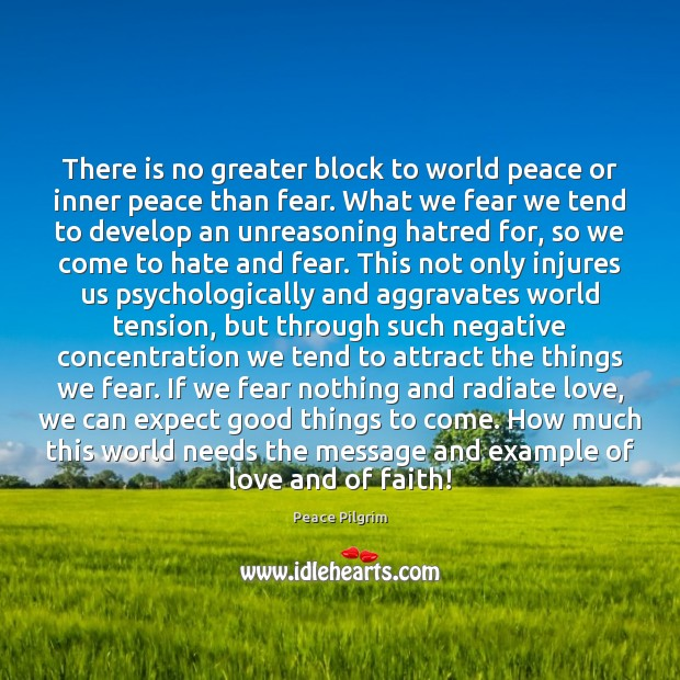 Image, There is no greater block to world peace or inner peace than