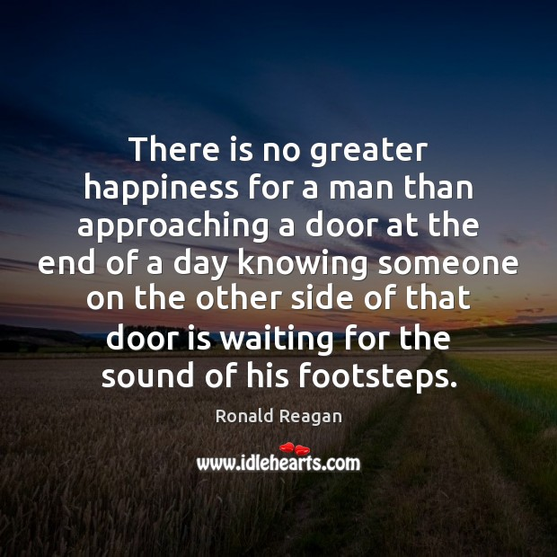 Image, There is no greater happiness for a man than approaching a door