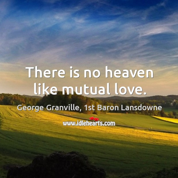 There is no heaven like mutual love. Image