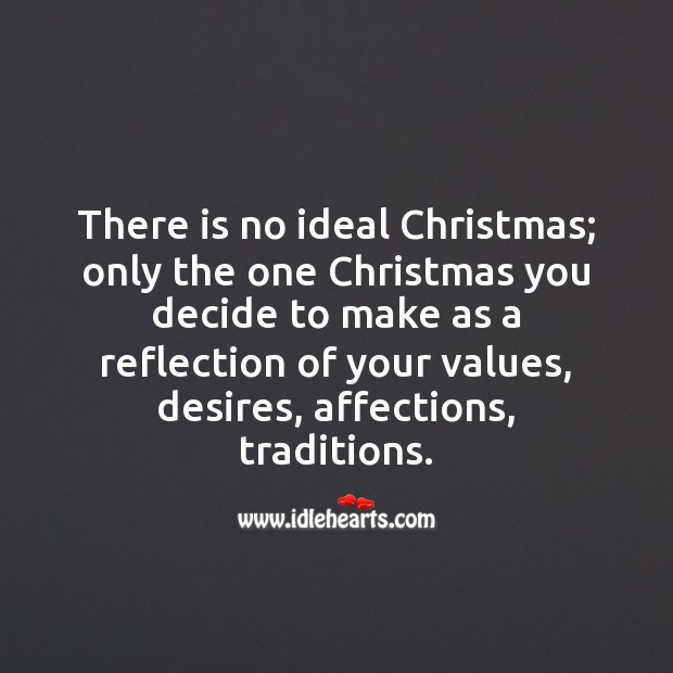 There is no ideal christmas Christmas Messages Image