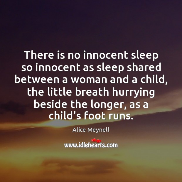 Image, There is no innocent sleep so innocent as sleep shared between a