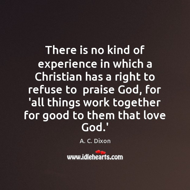 Image, There is no kind of experience in which a Christian has a