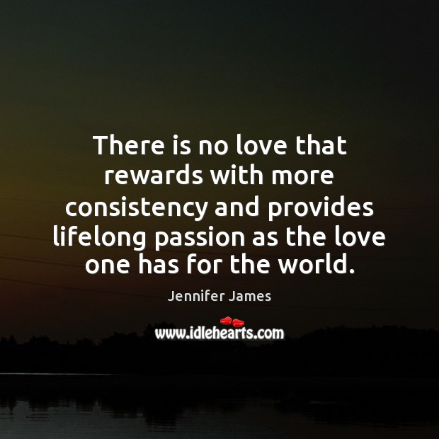 There is no love that rewards with more consistency and provides lifelong Image