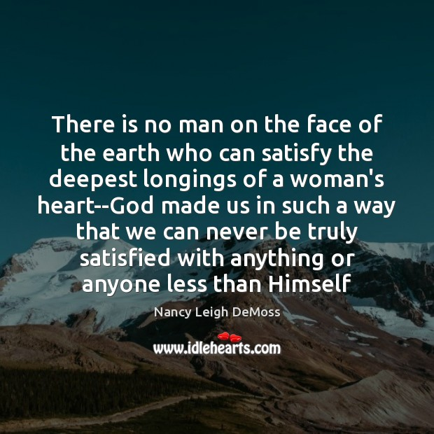 There is no man on the face of the earth who can Image