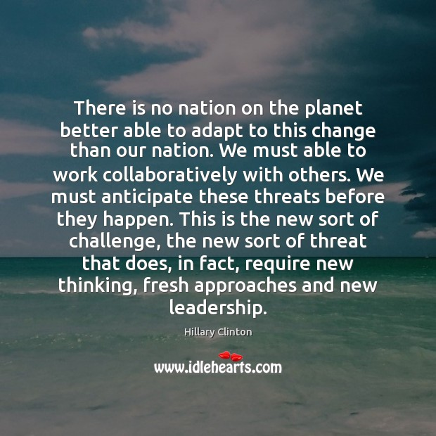 Image, There is no nation on the planet better able to adapt to
