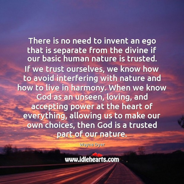 There is no need to invent an ego that is separate from Image