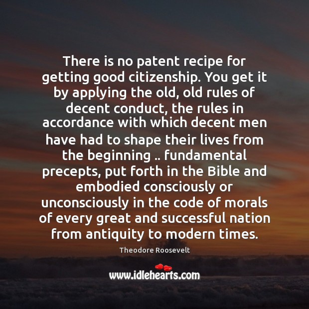 Image, There is no patent recipe for getting good citizenship. You get it