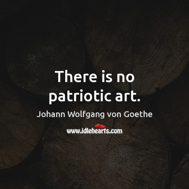 There is no patriotic art. Image