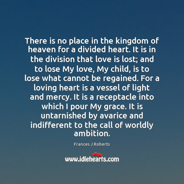 Image, There is no place in the kingdom of heaven for a divided