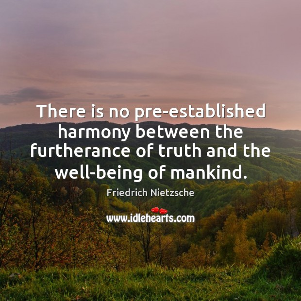 There is no pre-established harmony between the furtherance of truth and the Image