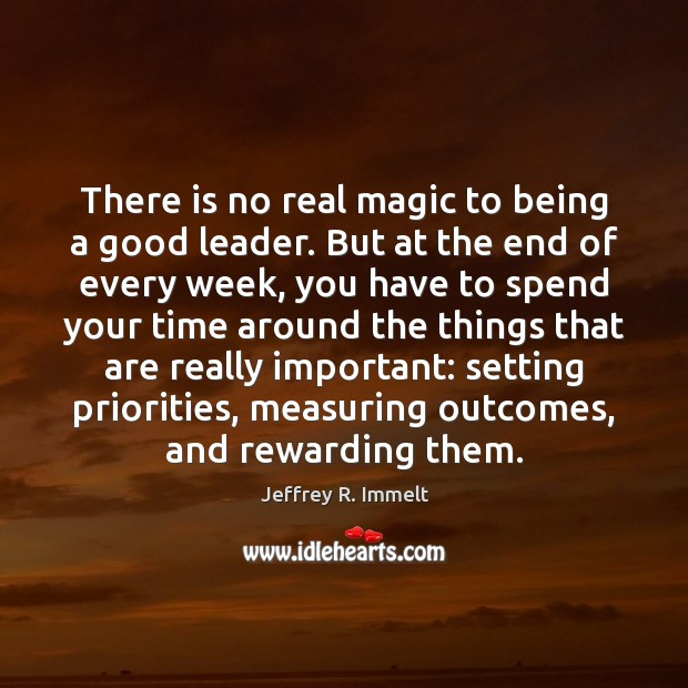 Image, There is no real magic to being a good leader. But at
