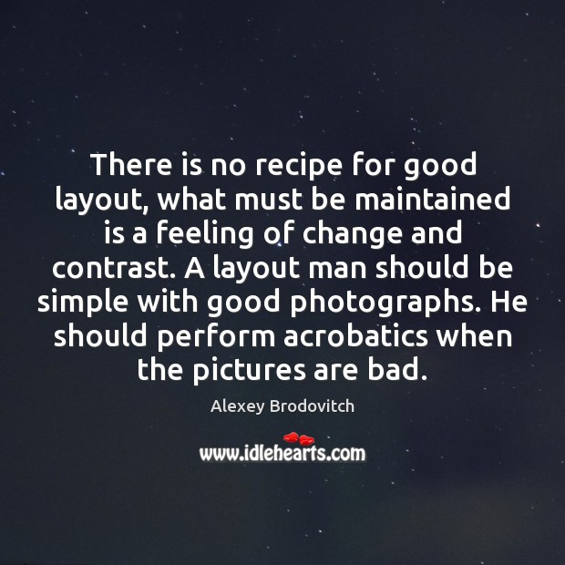 Image, There is no recipe for good layout, what must be maintained is