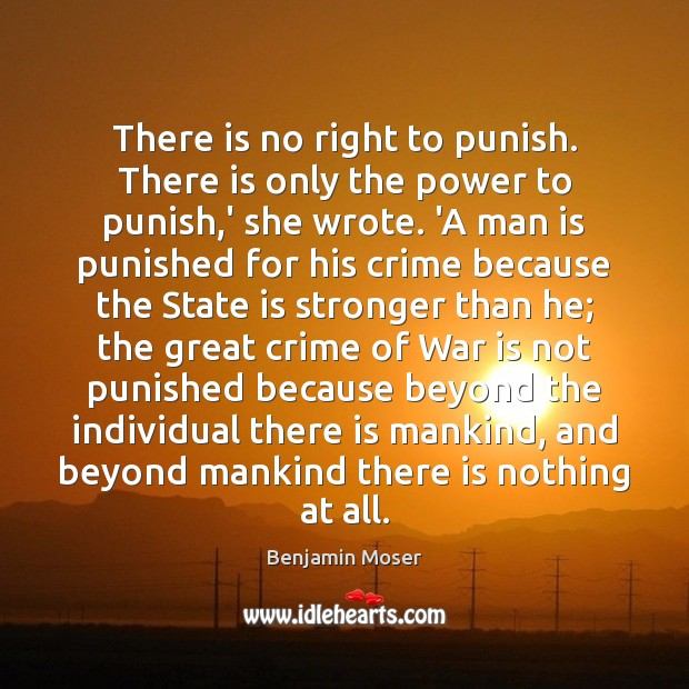 Image, There is no right to punish. There is only the power to