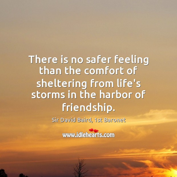 There is no safer feeling than the comfort of sheltering from life's Image