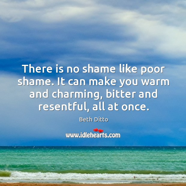 There is no shame like poor shame. It can make you warm Image