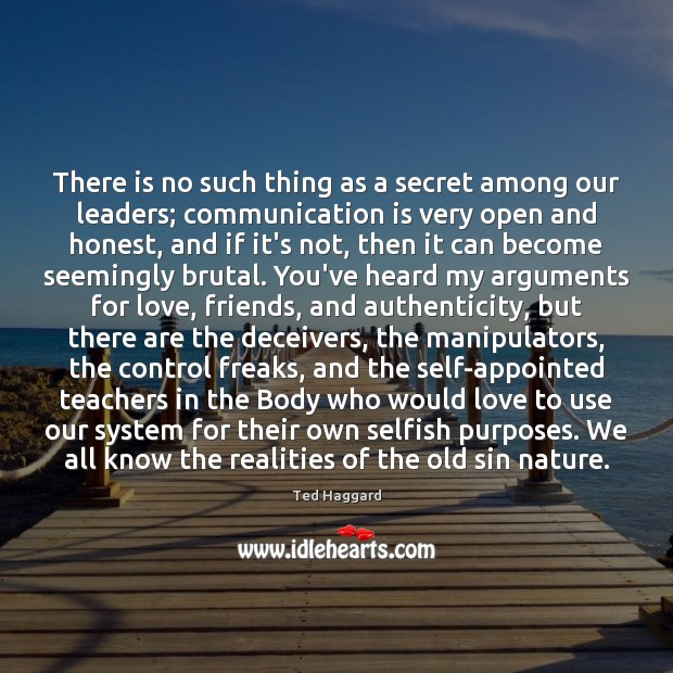 There is no such thing as a secret among our leaders; communication Image