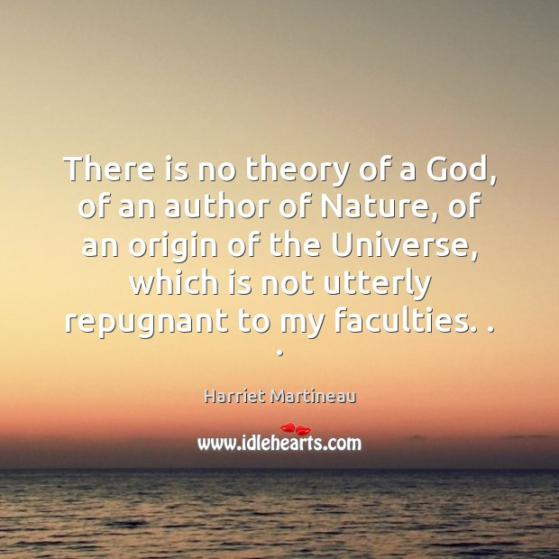 Image, There is no theory of a God, of an author of Nature,