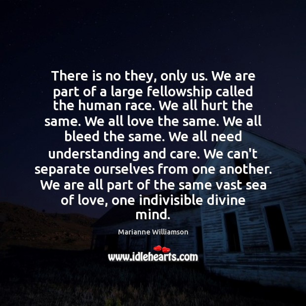 Image, There is no they, only us. We are part of a large