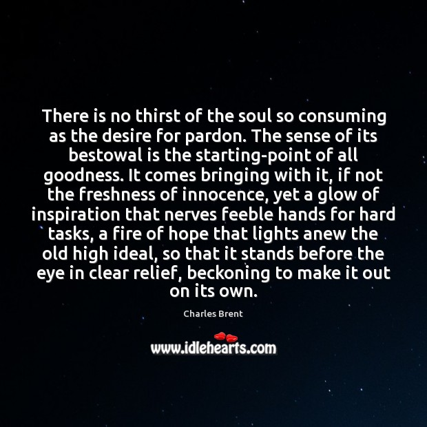 Image, There is no thirst of the soul so consuming as the desire