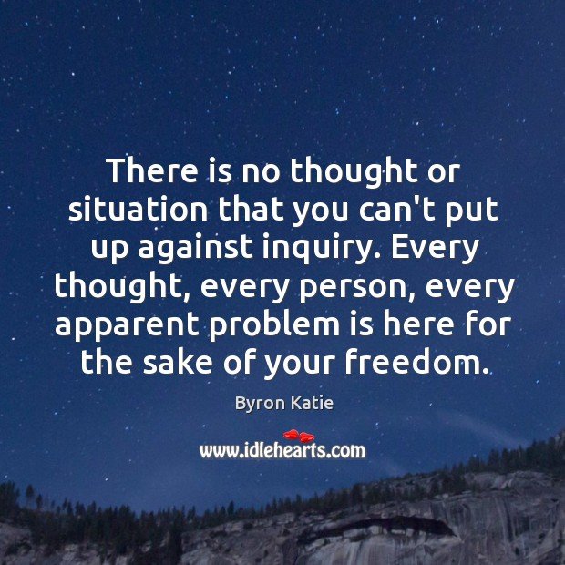 There is no thought or situation that you can't put up against Image