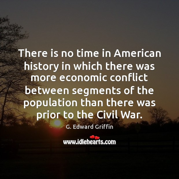 There is no time in American history in which there was more Image