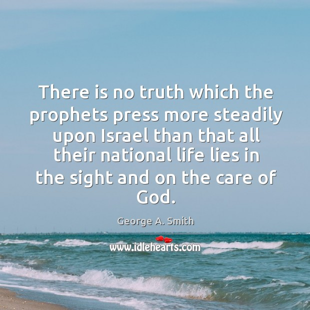 There is no truth which the prophets press more steadily upon israel Image