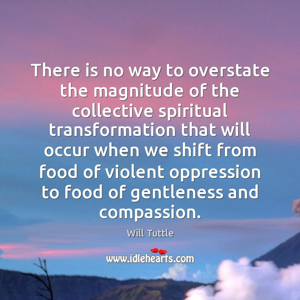There is no way to overstate the magnitude of the collective spiritual Image