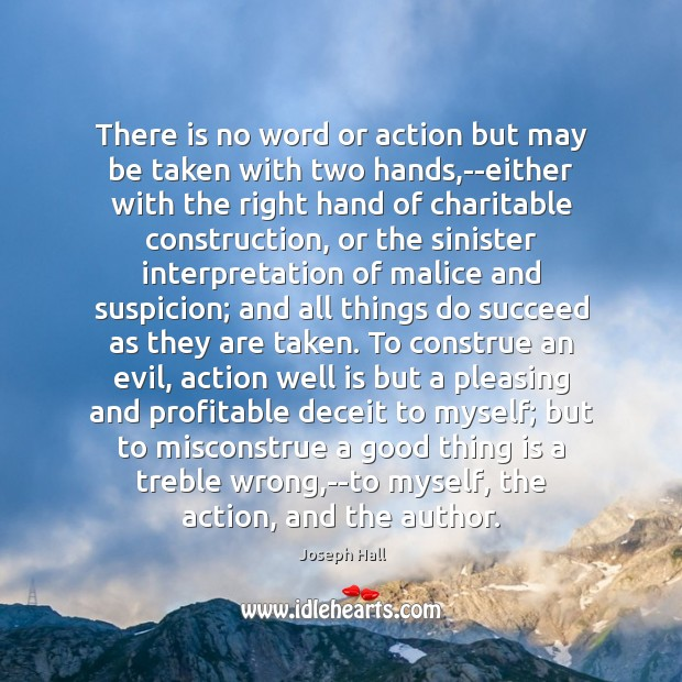 There is no word or action but may be taken with two Joseph Hall Picture Quote