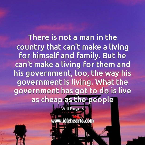 There is not a man in the country that can't make a Image