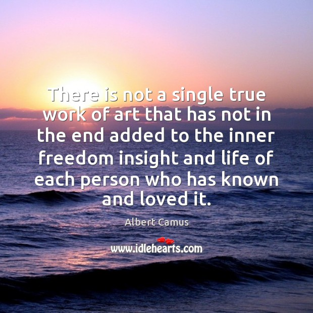 There is not a single true work of art that has not Image